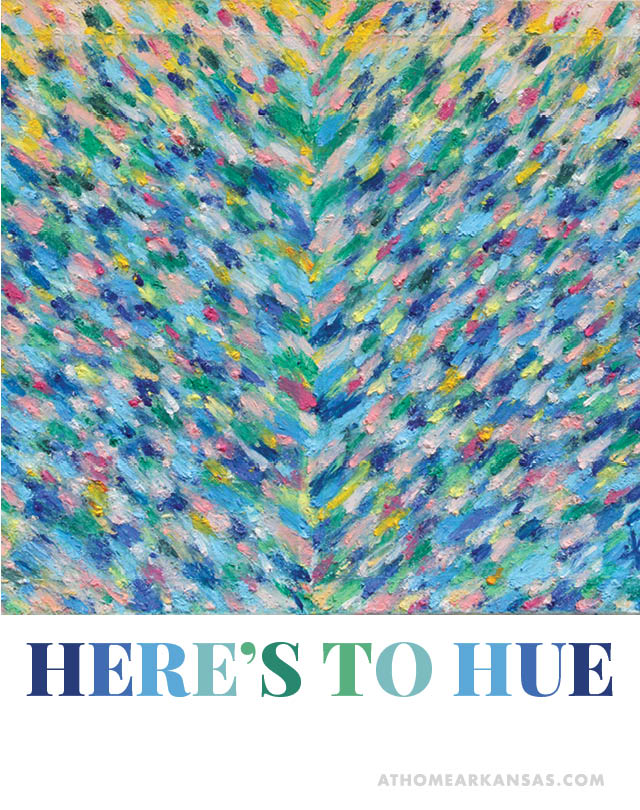 Here's to Hue | At Home in Arkansas | Jan/Feb 2016