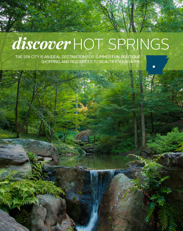 Discover: Hot Springs | At Home in Arkansas | July 2016